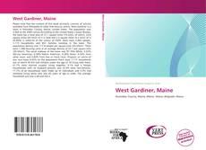 Bookcover of West Gardiner, Maine