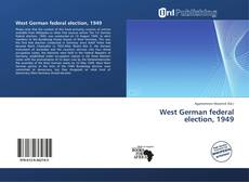 West German federal election, 1949 kitap kapağı