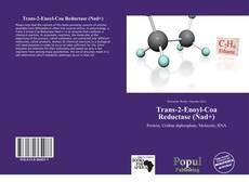 Bookcover of Trans-2-Enoyl-Coa Reductase (Nad+)