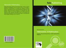 Bookcover of Tabersonine 16-Hydroxylase