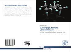 Couverture de Succinylglutamate Desuccinylase