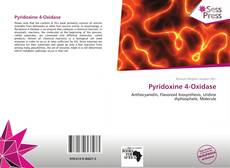 Bookcover of Pyridoxine 4-Oxidase