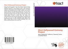West Hollywood Gateway Project kitap kapağı