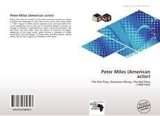 Capa do livro de Peter Miles (American actor)