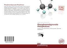 Обложка Phosphoenolpyruvate Phosphatase