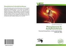 Обложка Phenylalanine N-Acetyltransferase