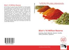 Capa do livro de Blair's 16 Million Reserve
