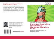 Borítókép a  Irrupción, desarrollo y evolución del Marketing Digital en Chile. - hoz