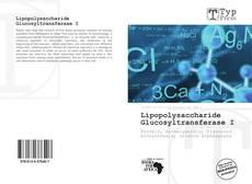 Buchcover von Lipopolysaccharide Glucosyltransferase I