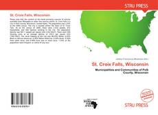 Bookcover of St. Croix Falls, Wisconsin