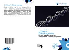Bookcover of L-Xylose 1-Dehydrogenase