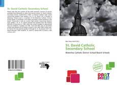 Bookcover of St. David Catholic Secondary School