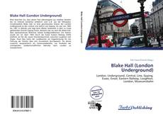 Copertina di Blake Hall (London Underground)