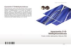 Bookcover of Isoorientin 3'-O-Methyltransferase