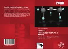 Bookcover of Inositol-Pentakisphosphate 2-Kinase