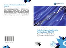 Bookcover of Indole-3-Acetaldehyde Reductase (Nadh)
