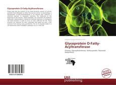 Couverture de Glycoprotein O-Fatty-Acyltransferase