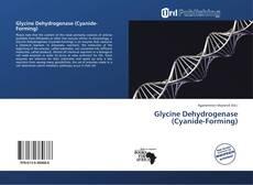 Glycine Dehydrogenase (Cyanide-Forming)的封面