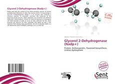Bookcover of Glycerol 2-Dehydrogenase (Nadp+)