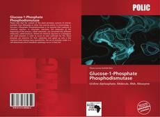 Bookcover of Glucose-1-Phosphate Phosphodismutase