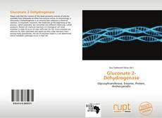 Bookcover of Gluconate 2-Dehydrogenase