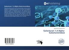 Bookcover of Galacturan 1,4-Alpha-Galacturonidase