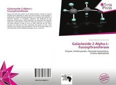 Couverture de Galactoside 2-Alpha-L-Fucosyltransferase