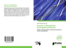Couverture de Fucose-1-Phosphate Guanylyltransferase
