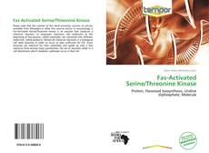Portada del libro de Fas-Activated Serine/Threonine Kinase