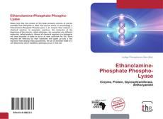 Bookcover of Ethanolamine-Phosphate Phospho-Lyase