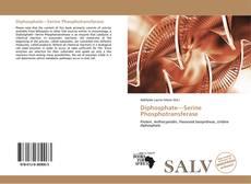 Borítókép a  Diphosphate—Serine Phosphotransferase - hoz