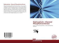 Couverture de Diphosphate—Glycerol Phosphotransferase