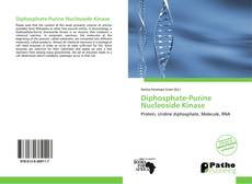 Bookcover of Diphosphate-Purine Nucleoside Kinase