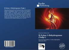 Bookcover of D-Xylose 1-Dehydrogenase (Nadp+)