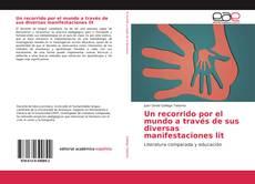 Bookcover of Un recorrido por el mundo a través de sus diversas manifestaciones lit