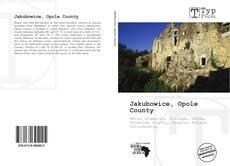 Borítókép a  Jakubowice, Opole County - hoz
