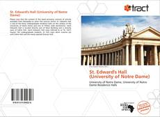Bookcover of St. Edward's Hall (University of Notre Dame)
