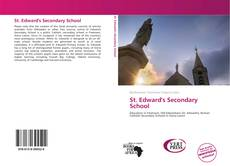 Bookcover of St. Edward's Secondary School