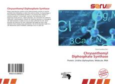 Bookcover of Chrysanthemyl Diphosphate Synthase