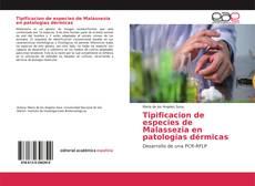 Couverture de Tipificacion de especies de Malassezia en patologias dérmicas