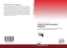 Bookcover of 180th (2/5th London) Brigade