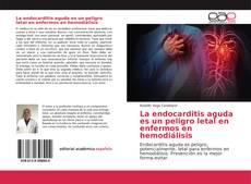 Buchcover von La endocarditis aguda es un peligro letal en enfermos en hemodiálisis