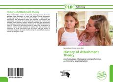 Bookcover of History of Attachment Theory