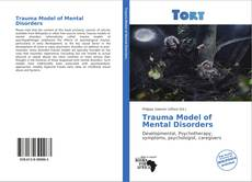 Couverture de Trauma Model of Mental Disorders