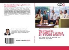 Bookcover of Planificación Estratégica y Calidad del Servicio Educativo