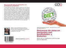 Bookcover of Descenso de peso en pacientes con prediabetes y diabetes