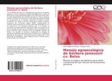 Portada del libro de Manejo agroecológico de Gerbera jamesonii cv. Bolus