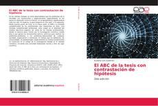 Portada del libro de El ABC de la tesis con contrastación de hipótesis