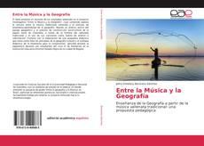 Portada del libro de Entre la Música y la Geografía