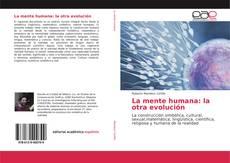 La mente humana: la otra evolución kitap kapağı